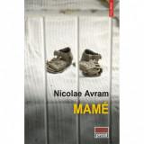 Cumpara ieftin Mame - Nicolae Avram