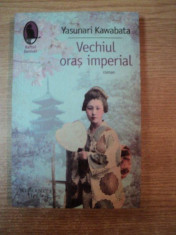 VECHIUL ORAS IMPERIAL de YASUNARI KAWABATA foto