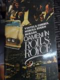 Oamenii In Rolls Royce - Vintila Corbul, Mircea Eugen ,548895