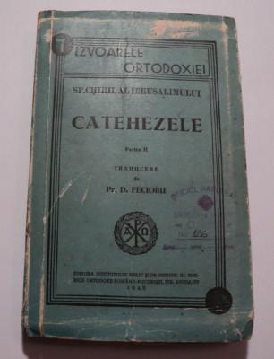 Sf. Chiril al Ierusalimului, Catehezele, partea 2, traducere D. Fecioru, 1945 foto