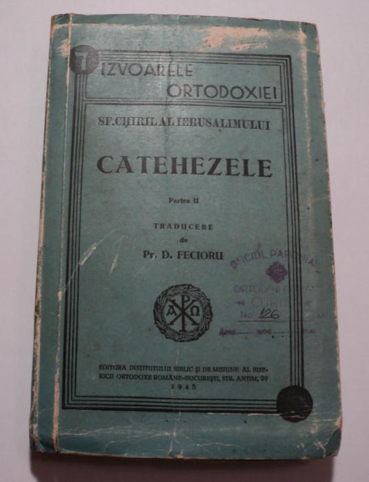 Sf. Chiril al Ierusalimului, Catehezele, partea 2, traducere D. Fecioru, 1945