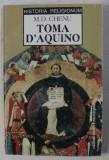 TOMA D ' AQUINO de M. D. CHENU , 1998