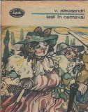 Iasii din carnaval - Vasile Alecsandri ( BPT nr. 1305 )