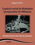 Capital social in Romania inceputului de Mileniu - Bogdan VOICU