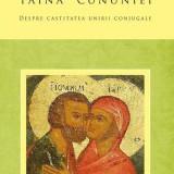 Lazar Puhalo, Haralambos Anstall, George G. - Taina omului și Taina Cununiei