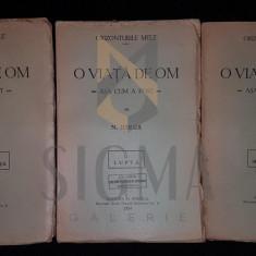 IORGA NICOLAE (Istoric, Profesor) - O VIATA DE OM (ASA CUM A FOST), 3 Volume, 1934, Bucuresti