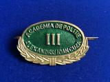 Insignă - Semn de armă - Academia de Poliție - Alexandru Ioan Cuza III (verde)