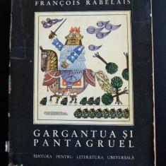 Francois Rabelais - Gargantua și Pantagruel (1967;ilustrații de Benedict Gănescu