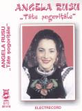 Caseta audio: Angela Rusu – Tăte sogorițăle ( originala Electrecord STC1418 ), Casete audio