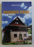 MANAGEMENTUL PENSIUNII - MANUAL SI SUPLIMENT LEGISLATIV de MARIA STOIAN