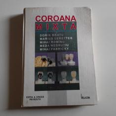 Coroana mixta - Dorin Bratu, Marius Leretter, Mihai Rominu