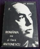 Romania cu si fara Antonescu - Gh. Buzatu, documente & studii, istorie Maresal