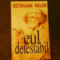 Octavian Paler Eul detestabil