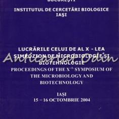 Lucrarile Celui De Al X-lea Simpozion De Microbiologie Si Biotehnologie