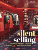 Silent Selling: Best Practices and Effective Strategies in Visual Merchandising