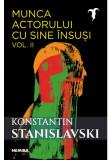 Munca actorului cu sine insusi, vol. 2