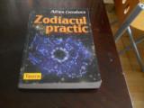 ZODIACUL PRACTIC - ADRIAN COTROBESCU, Ed. I a, Teora, 2003