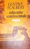 Educatia sentimentala - Porus, Gustave Flaubert