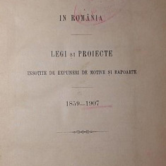 TOCMELILE AGRICOLE IN ROMANIA, LEGI SI PROIECTE INSOTITE DE EXPUNERI DE MOTIVE SI RAPOARTE, 1859-1907 - ***