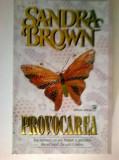 Sandra Brown – Provocarea