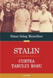 Stalin. Curtea țarului roșu