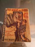 Cumpara ieftin Un drac de fata - Max Brand
