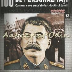 100 De Personalitati - Iosif Stalin - Nr.: 53 - Exemplar Infoliat