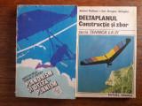 Planorism si deltaplanorism + Deltaplanul, constructie si zbor /  R4P1F