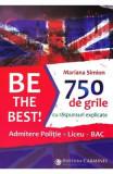 Be the Best! 750 de grile cu raspunsuri explicate - Mariana Simion