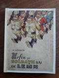 Urfin si soldatii sai de plumb - A. Volkov / R6P3S