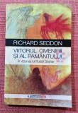 Viitorul Omenirii si al Pamantului in viziunea lui Rudolf Steiner - R. Seddon, Univers Enciclopedic, 2015