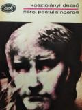NERO POETUL SÂNGEROS - KOSZTOLANYI DEZSO