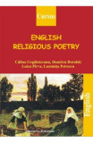 English Religious Poetry - Calina Gogalniceanu, Dumitru Dorobat, Luiza Pirvu