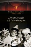 Lecțiile de regie ale lui Vahtangov