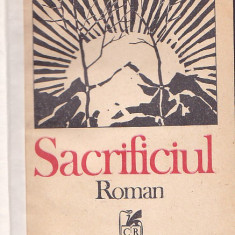 MIHAIL DIACONESCU - SACRIFICIUL ( RELEGATA CARTONATA COPERTI ORIGINALE )