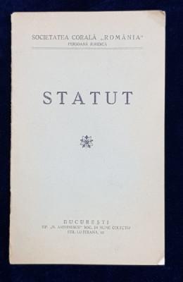 SOCIETATEA CORALA ' ROMANIA ' STATUT , DATAT 1935 foto