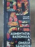 ALIMENTATIA RATIONALA A OMULUI SANATOS-IULIAN MINCU