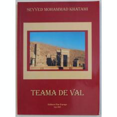TEAMA DE VAL de SEYYED MOHAMMAD KHATAMI , 2002
