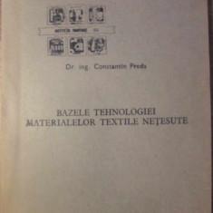 BAZELE TEHNOLOGIEI MATERIALELOR TEXTILE NETESUTE - CONSTANTIN PREDA
