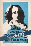 Secolul 20: Mass-media si vitalizarea culturii umaniste (3-4-5, 1983)