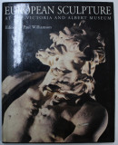 EUROPEAN SCULPTURE AT THE VICTORIA AND ALBERT MUSEUM , edited by PAUL WILLIAMSON , 1996