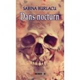 Dans nocturn - Sabina Burlacu