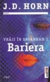 Vraji in Savanah, vol. 1 -Bariera, Trei