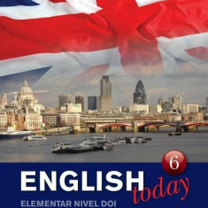 English today - Curs de engleza (carte, DVD si CD audio), Vol. 6/***