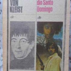 LOGODNA DIN SANTO DOMINGO - HEINRICH VON KLEIST