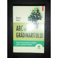 ABC-UL GRADINARITULUI - ETIENNE BLOUIN