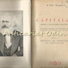 Capitalul. Critica Economiei Politice I - Karl Marx