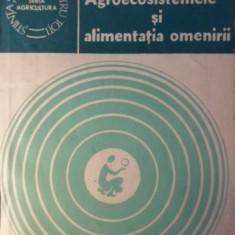 AGROECOSISTEMELE SI ALIMENTATIA OMENIRII - IOAN PUIA, VIOREL SORAN