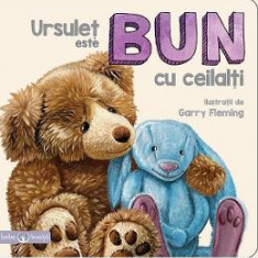 Bebe invata - Ursulet este bun cu ceilalti