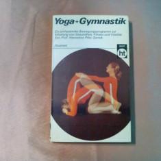 YOGA + GYMNASTIK -  Hannelore Pilss-Samek -  1978, 126 p.